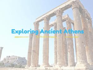 Exploring AncientAthens