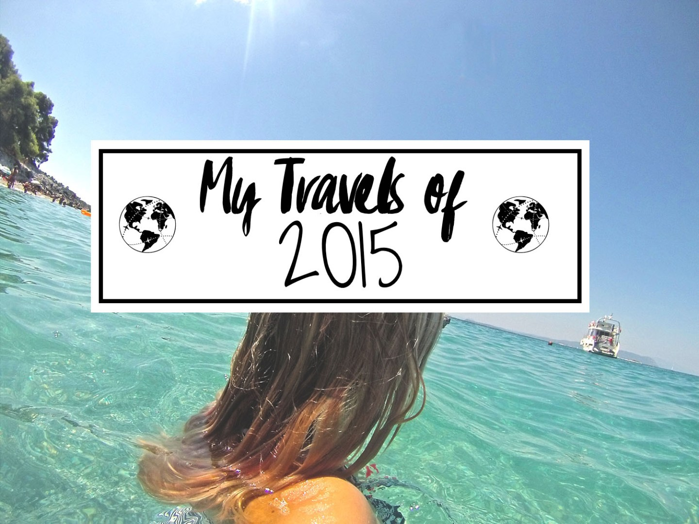 My Travels of 2015