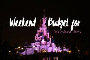 weekend budget for disneyland paris