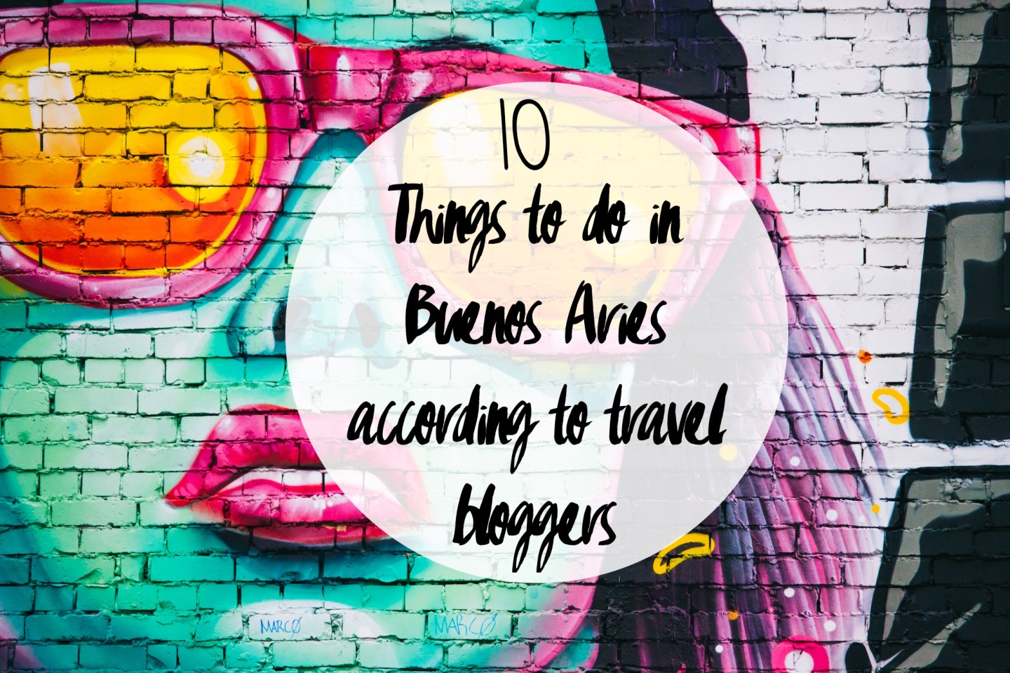 10 Things To Do in Buenos Aires According To 6 Travel Bloggers