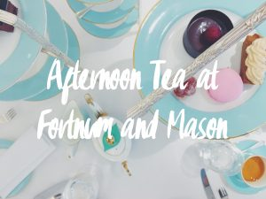 Afternoon Tea at Fortnum and Mason