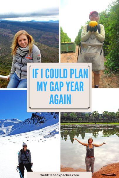 If i could plan my gap year again -- a post about the changes I'd make and the things I'd keep the same