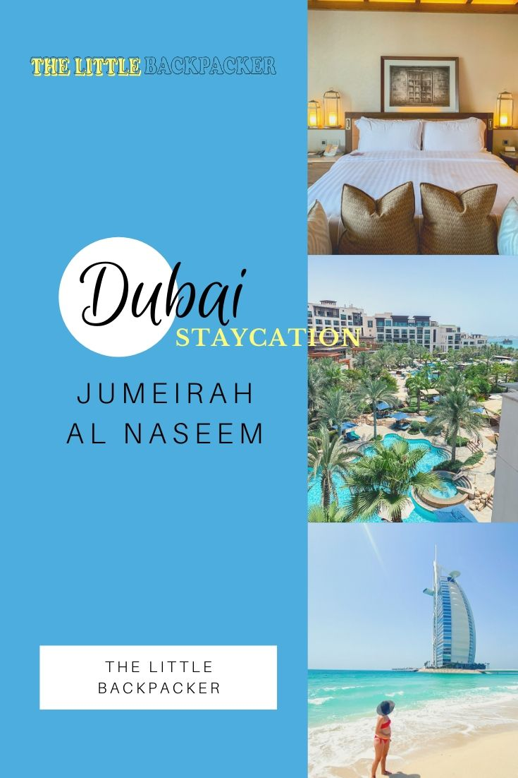 Jumeirah al Naseem Dubai staycation
