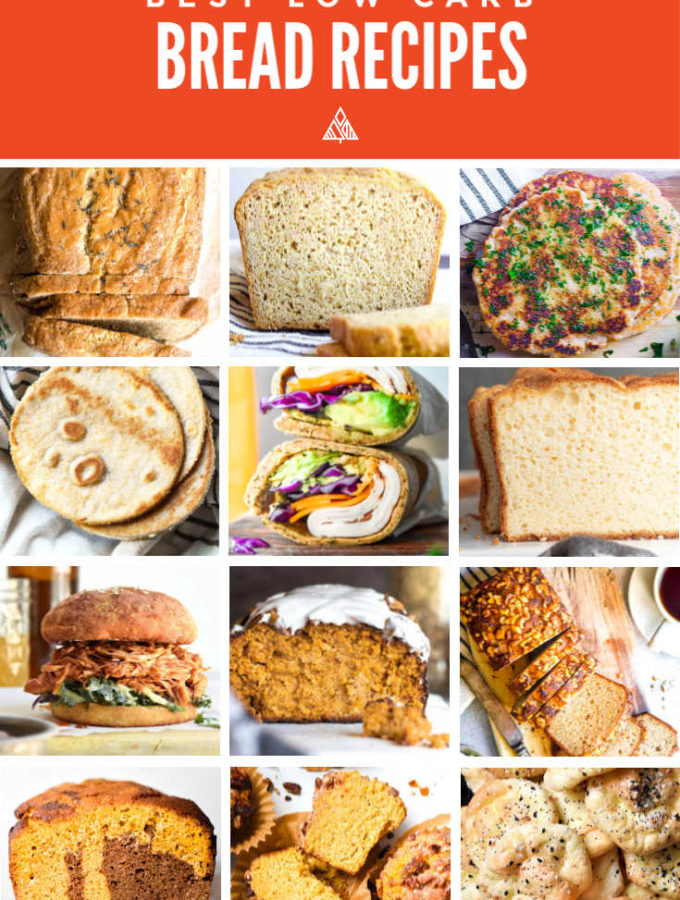 Top 17 Low Carb Bread Recipes (Sweet + Savory!)