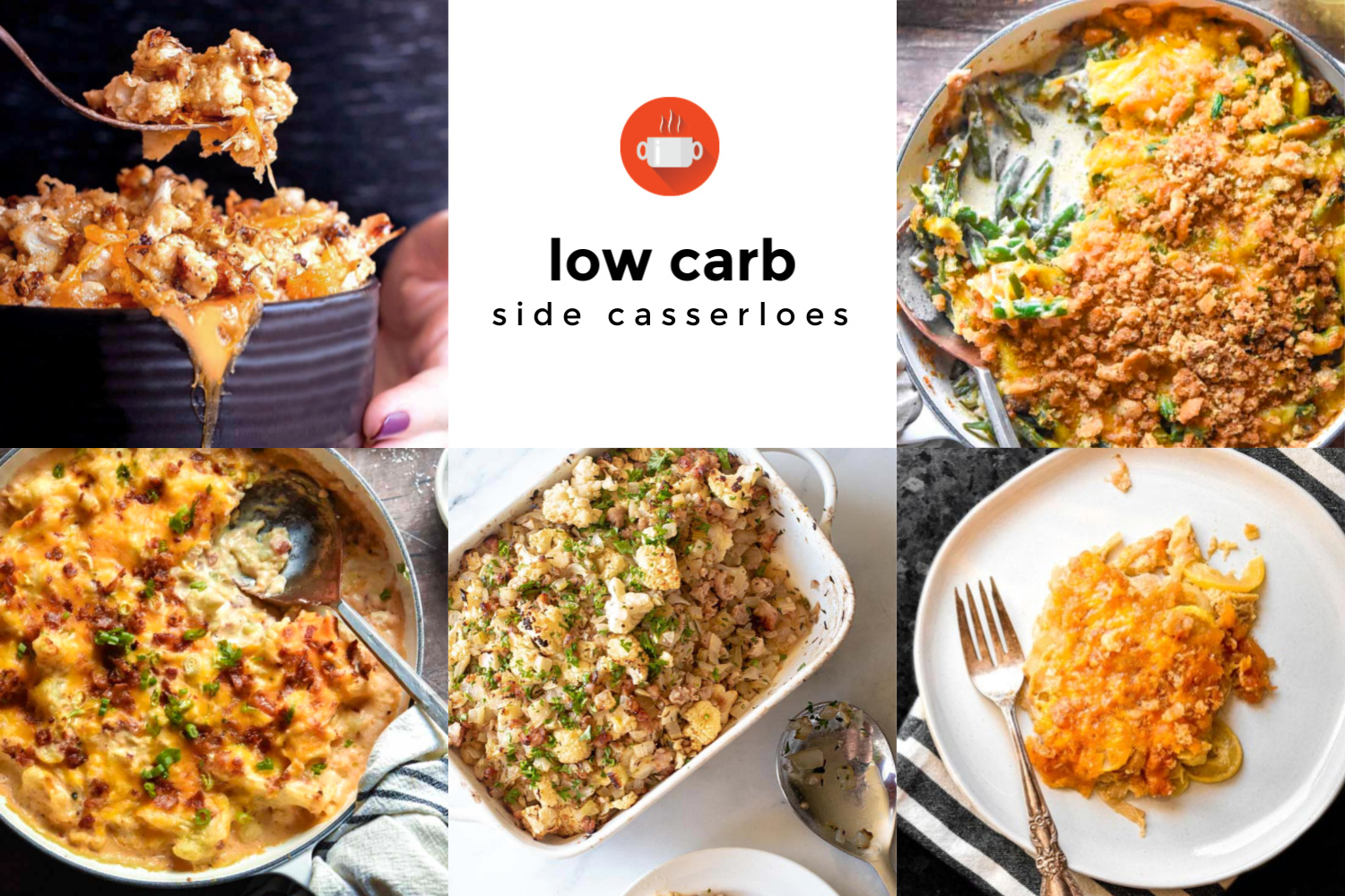 Collage of various low carb side casseroles