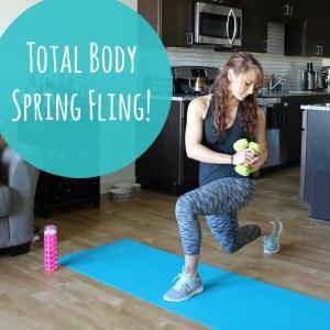 Total Body Spring Fling!