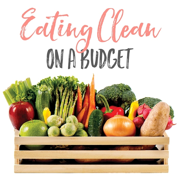 Eating Clean on a Budget