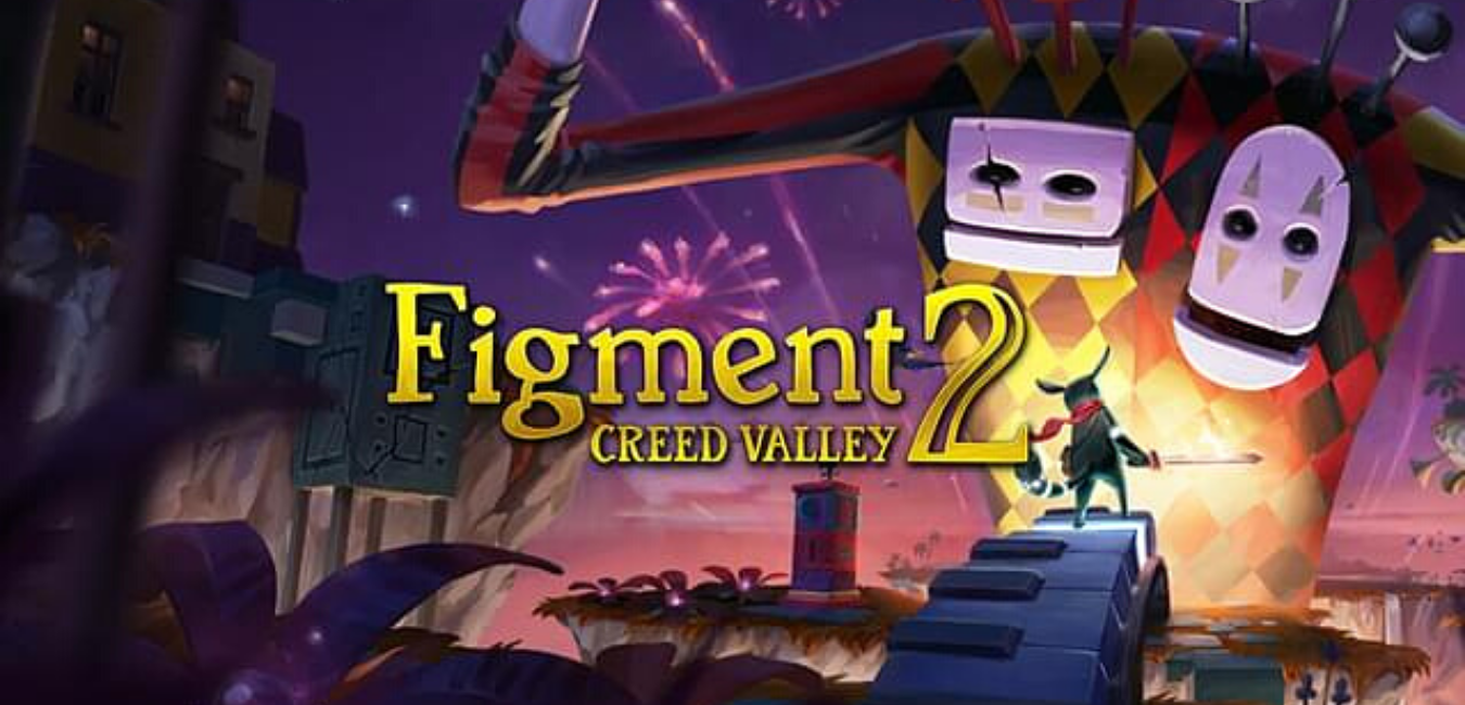 Figment 2: Creed Valley – Overview