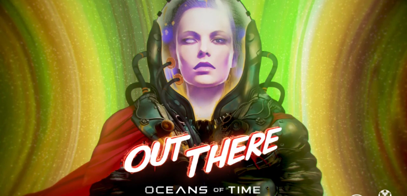 Out There: Oceans of Time