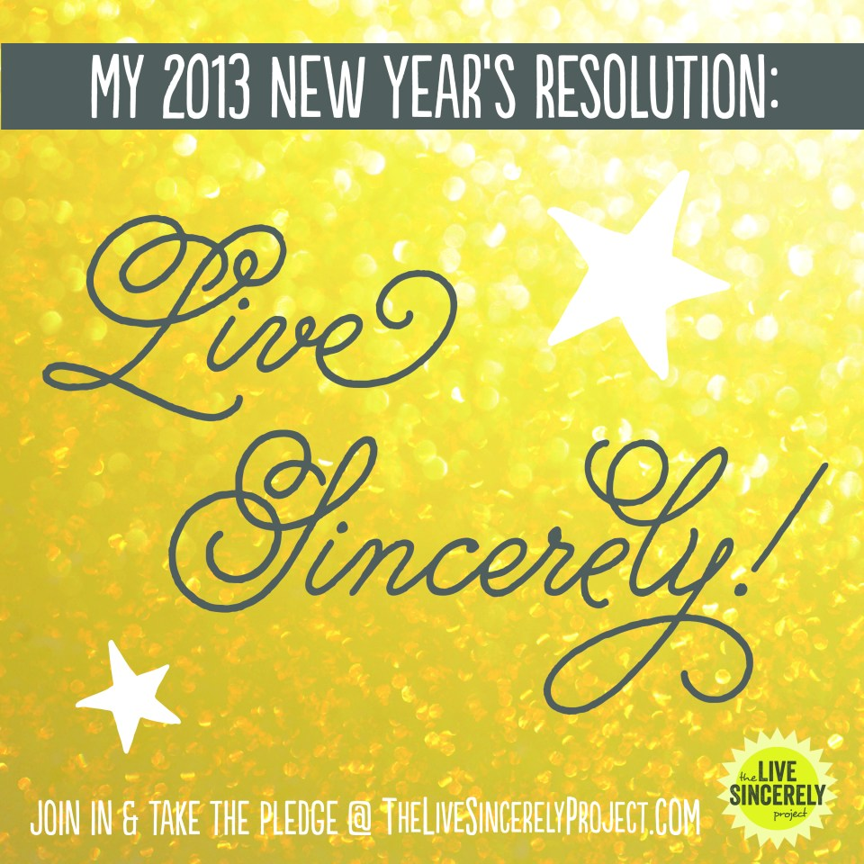 New Years Resolution - Live Sincerely