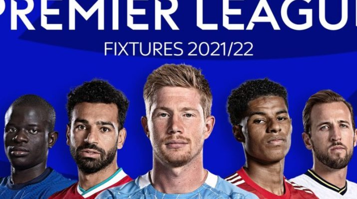Premier League Fixtures, Dates, Time and Schedule for 2021/22