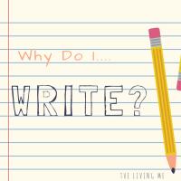 Why Do I Write...?