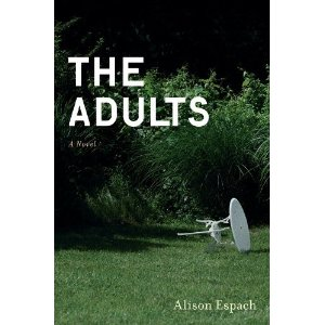 Alison Espach,Debut Novel,The Adults,Scribners