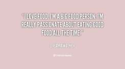 Food quotes, Foodies, Foodporn, quotes