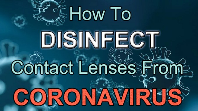 How to disinfect contact lenses from coronavirus
