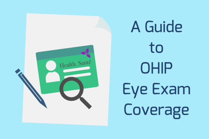 A Guide to OHIP Eye Exam Coverage