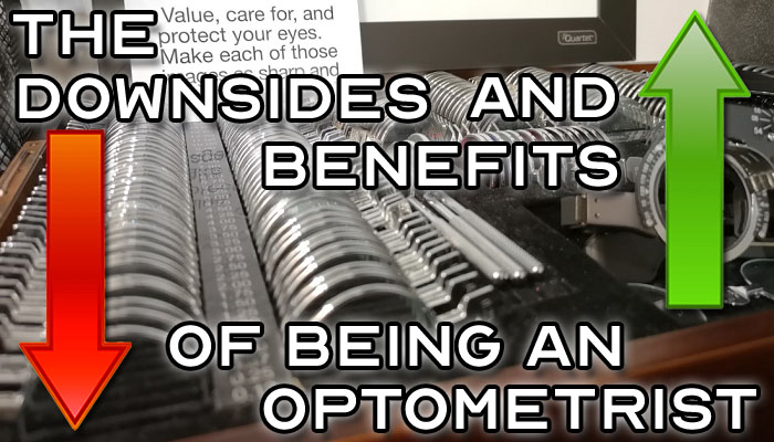 The Downsides and Benefits of Being An Optometrist - Featured