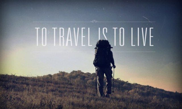 to travel is to livee