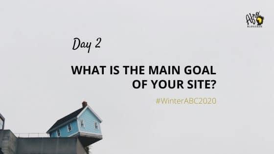 My main blogging goal