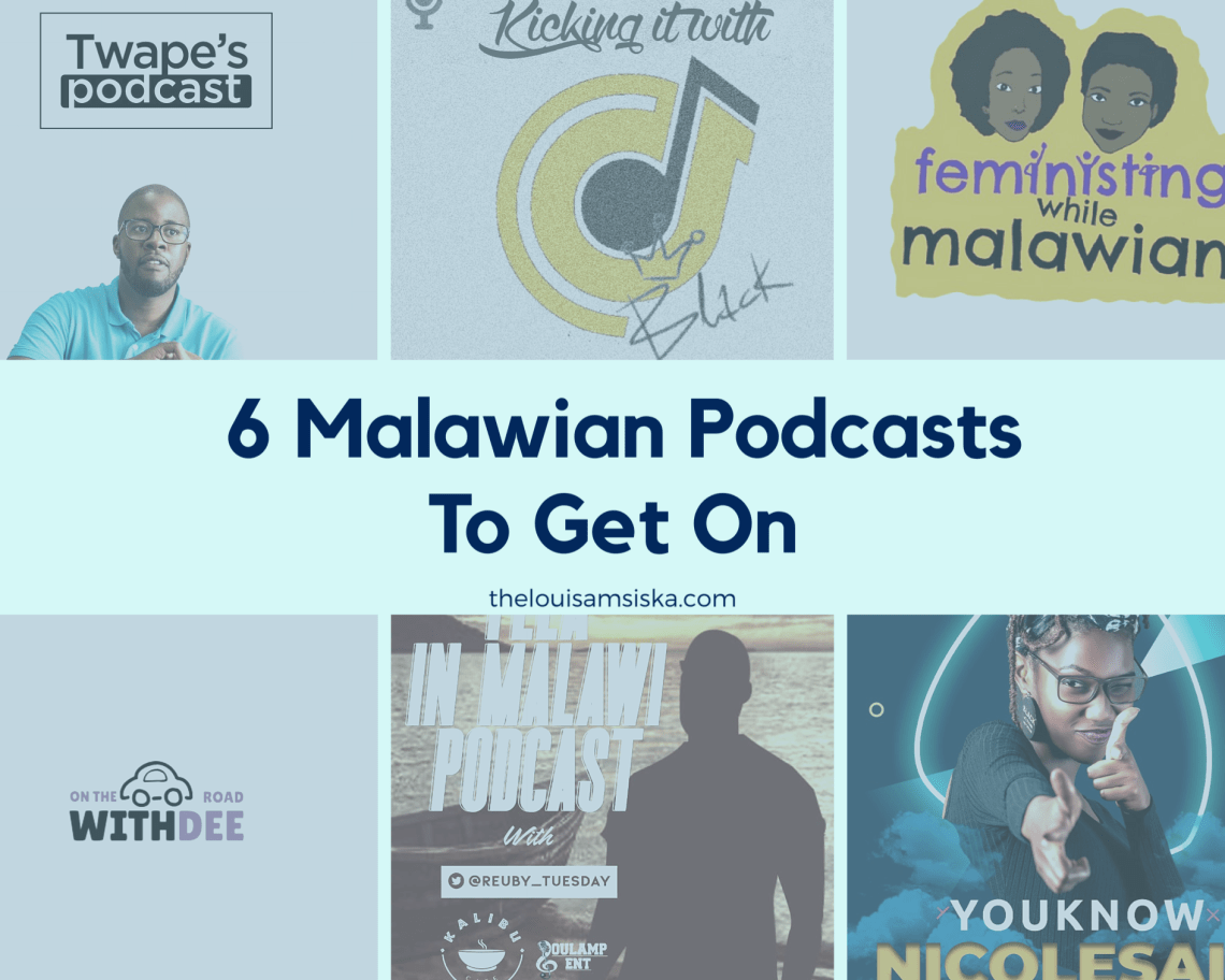 6 Malawian podcasts