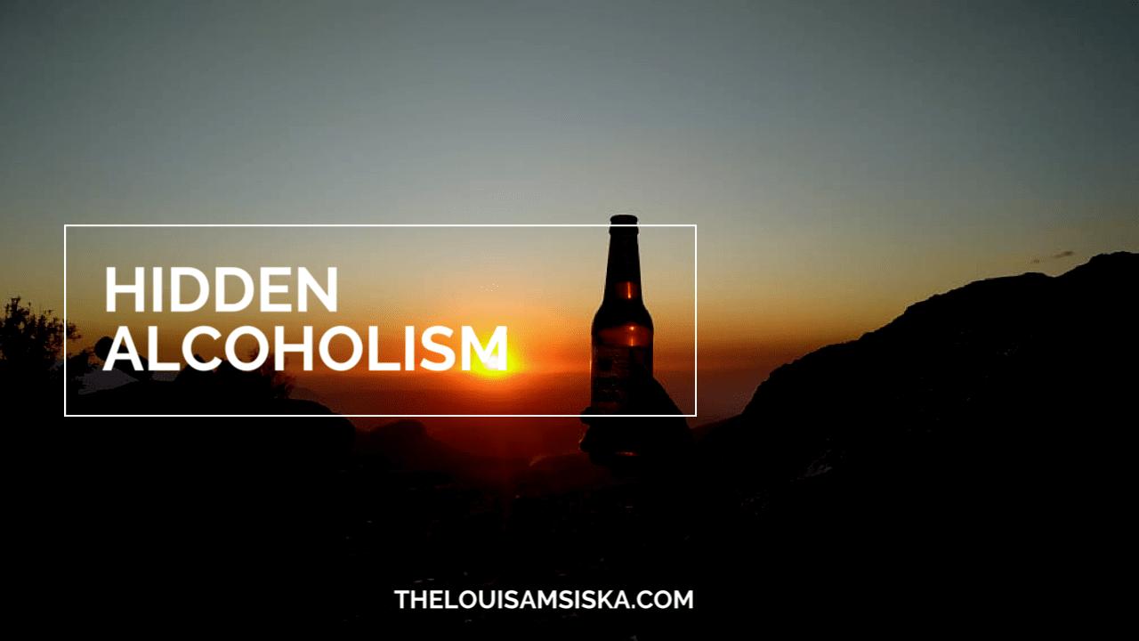 hidden alcoholism
