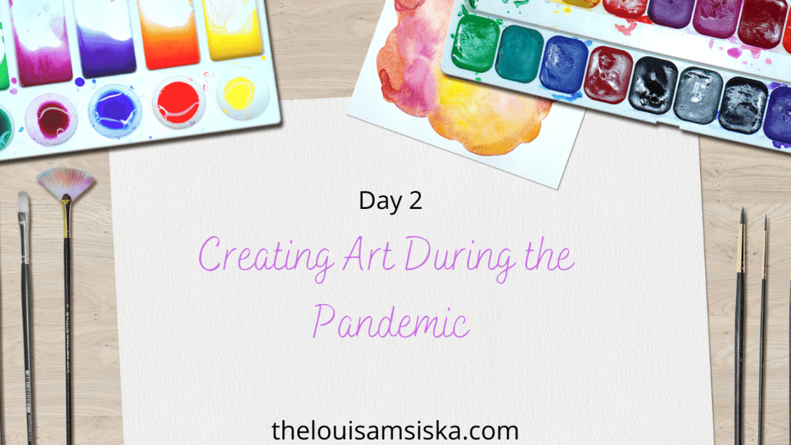 creating art during the pandemic