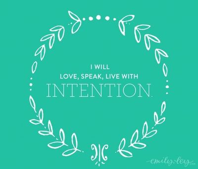 speak with intention