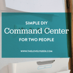 Simple DIY Command Center for Two People #thelovelygeek