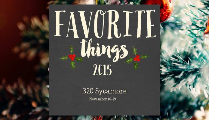 2015 Favorite Things Link Party at 320 Sycamore