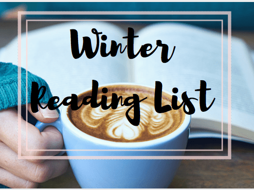 Winter Reading List: 4 Must Reads to Cuddle Up To This Winter