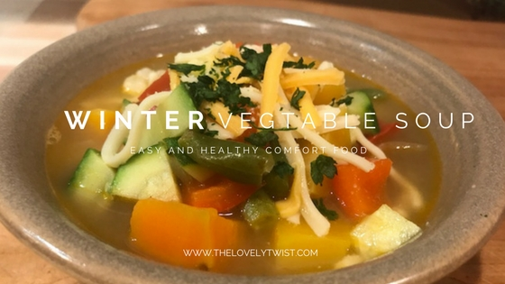 Winter Vegetable Soup – Easy and Delicious Comfort Food Recipe