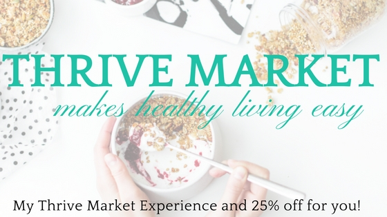 Healthy Living on a Budget: My Thrive Market Experience