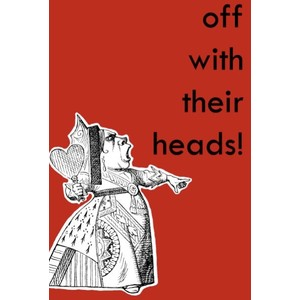 queen-of-hearts-off-with-their-heads