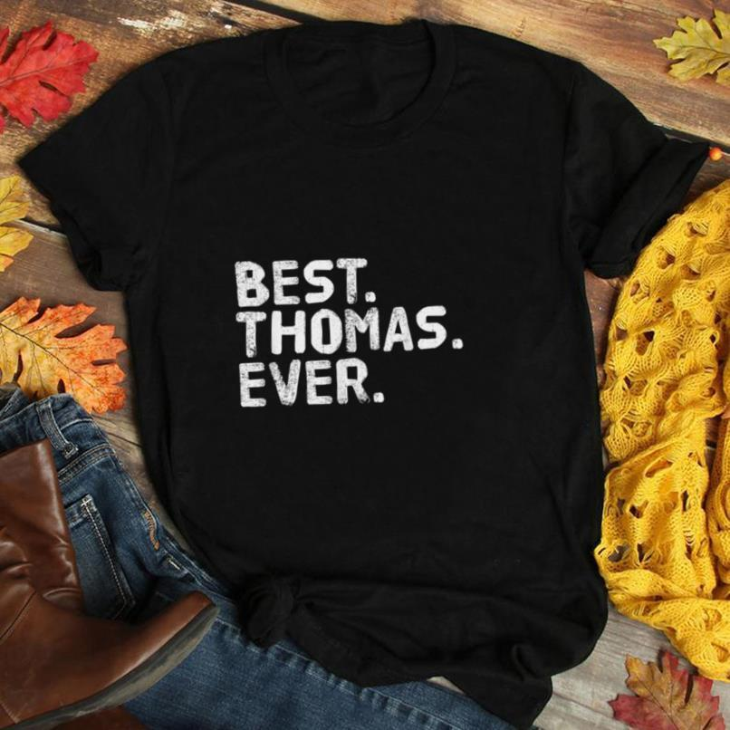 BEST. THOMAS. EVER. Funny Men Father's Gift Idea T Shirt