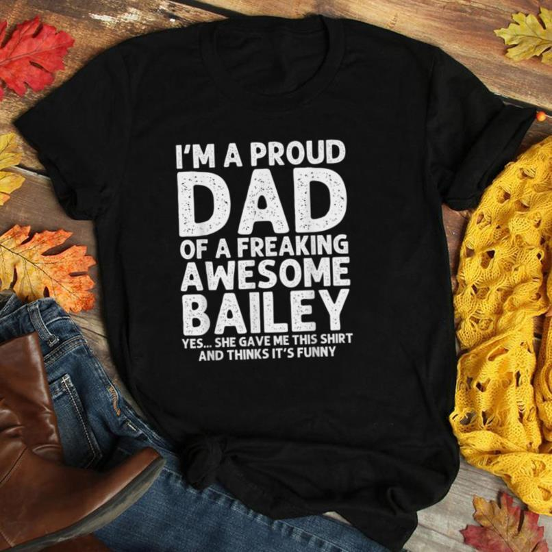 Dad Of BAILEY Gift Father's Day Funny Personalized Name Joke T Shirt