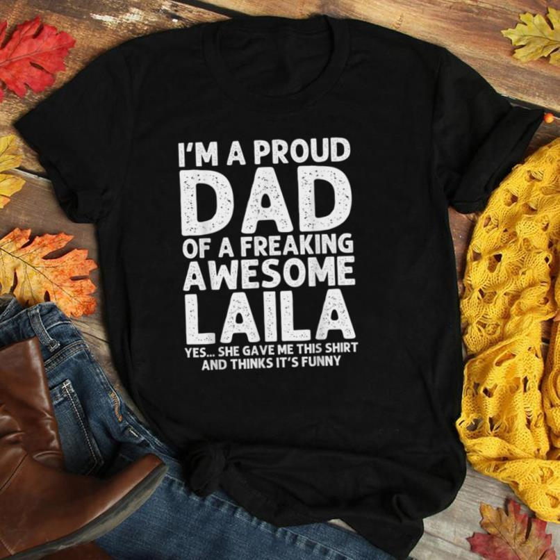 Dad Of LAILA Gift Father's Day Funny Personalized Name Joke T Shirt