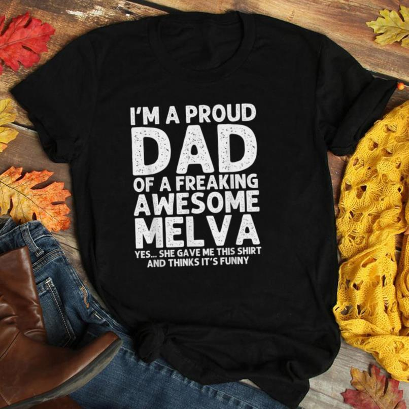 Dad Of MELVA Gift Father's Day Funny Personalized Name Joke T Shirt