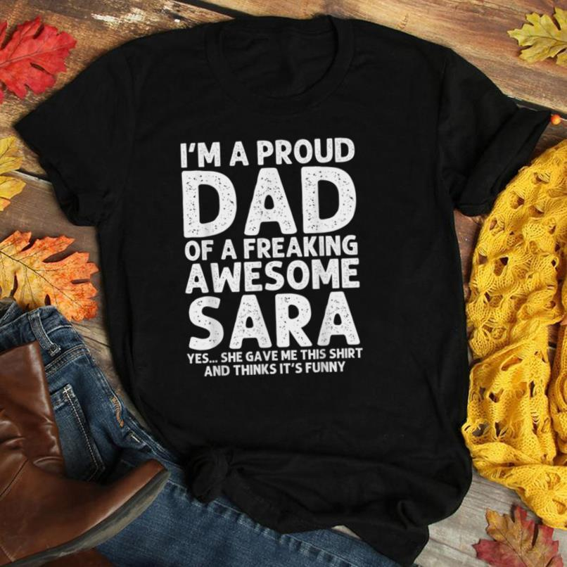 Dad Of SARA Gift Father's Day Funny Personalized Name Joke T Shirt
