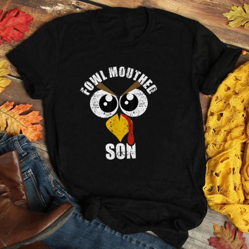 Fowl Mouthed Son Thanks Giving Gift from Mom Dad T Shirt