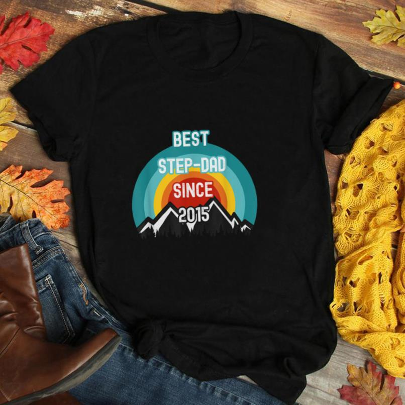 Gift For Step Dad, Best Step Dad Since 2015 T Shirt