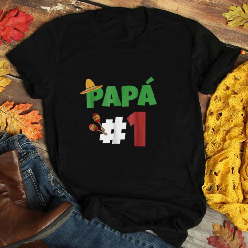 Mexican Dad Shirt Spanish Fathers Day Papa #1 T shirt Mex