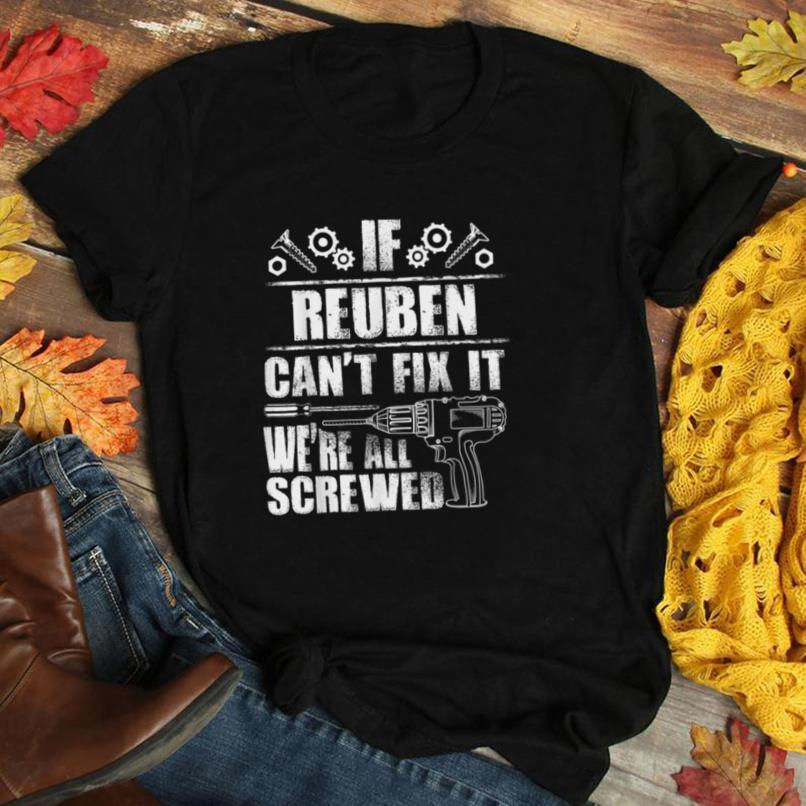 REUBEN Gift Name Fix It Funny Birthday Personalized Dad Idea T Shirt