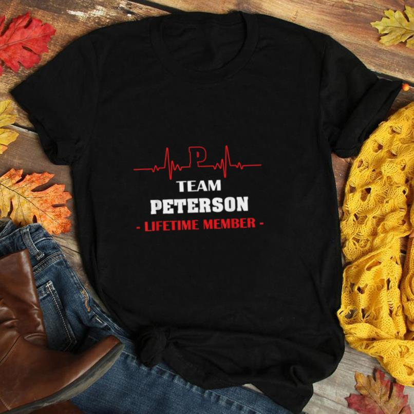 Team PETERSON lifetime member name shirt father's day hearbe