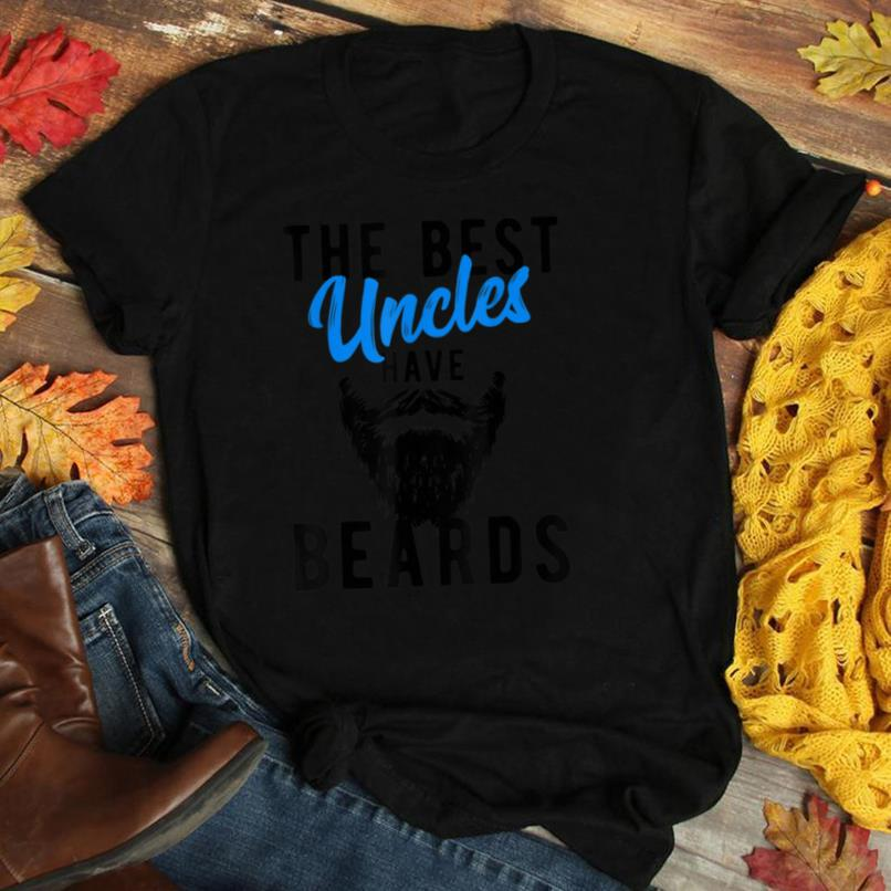 The Best Uncles Have Beards T Shirt   Funny Uncle Tee