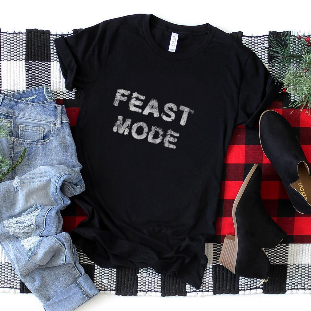 Vintage Style Feast Mode Holiday T Shirt