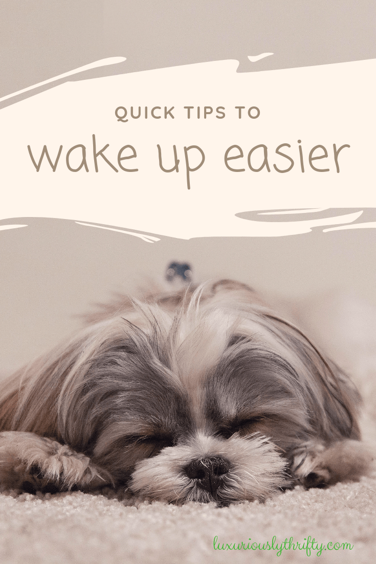 how to have an easier morning | Luxuriously Thrifty