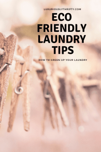 How to green up your laundry | Luxuriously Thrifty