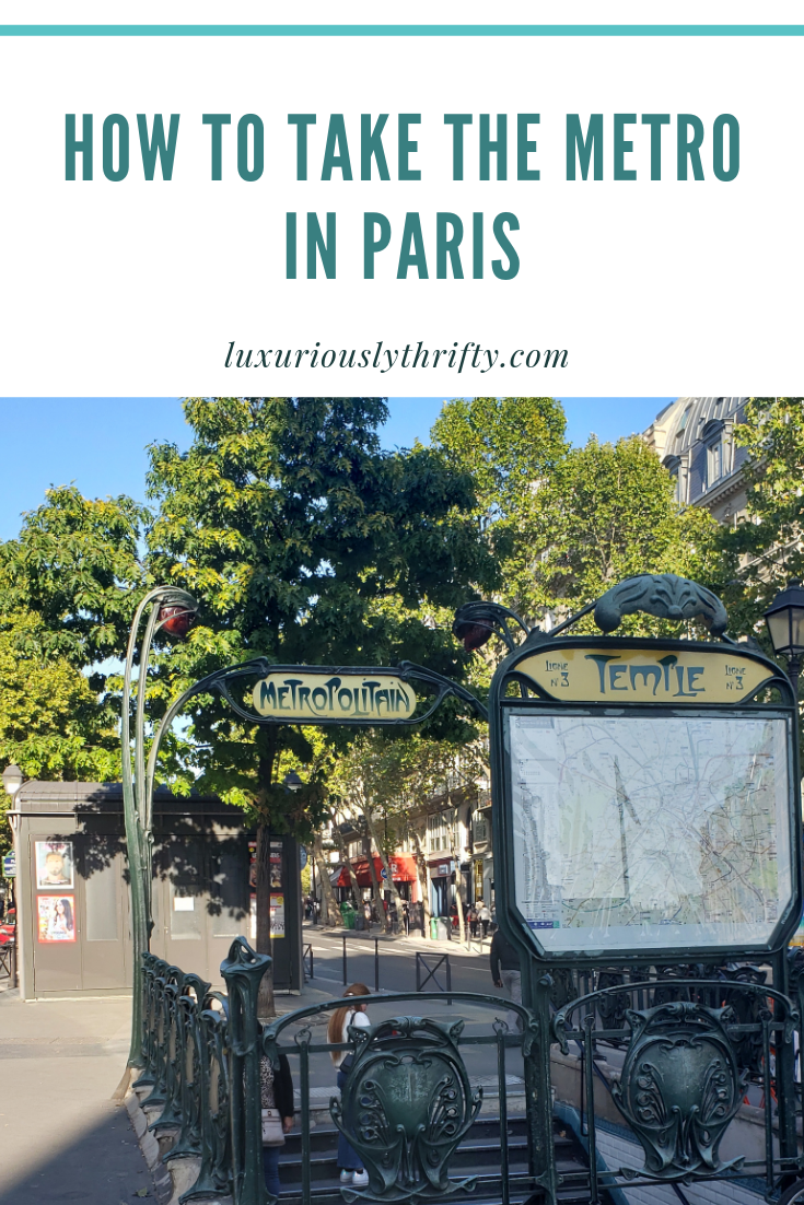 How to take the metro in Paris   Luxuriously Thrifty