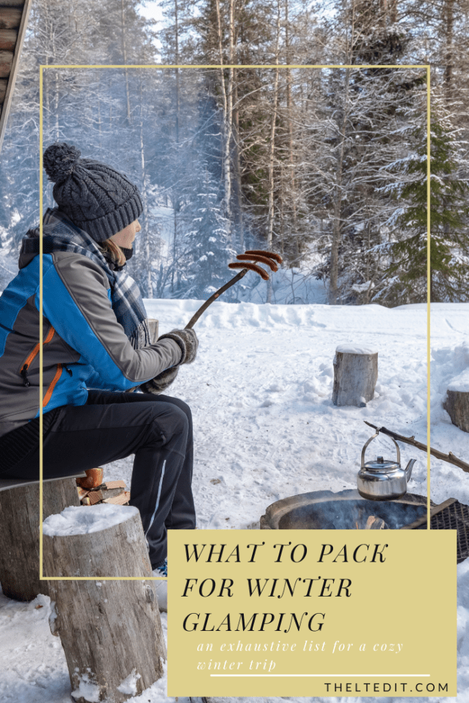 Winter glamping packing guide | The LT Edit