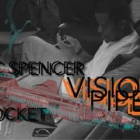 "Vic Spencer x Rocket ""Vision Pipes"""